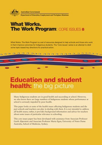 Education and student health: the big picture - What Works