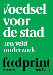 Voedsel voor de stad. Een veldonderzoek (juli ... - Stroom Den Haag