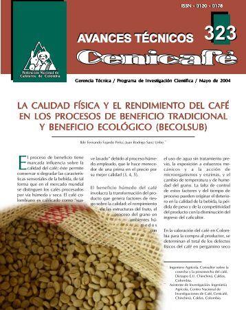 la calidad f‹sica y el rendimiento del café en los procesos de ...