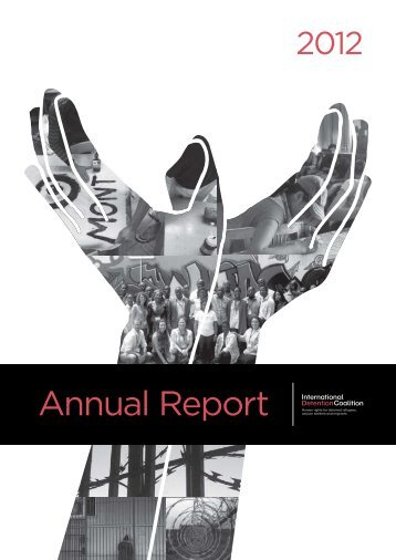 Annual Report 2012 - International Detention Coalition