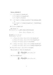 Datum: 2008-09-17 I 1. f ≥ 0 p˚a I ⇔ f växande p˚a I 2. f ≤ 0 p˚a I ...