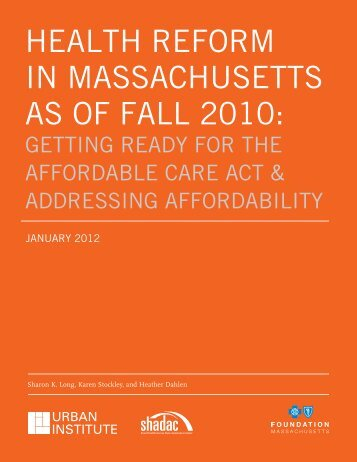 health reform in massachusetts as of fall 2010 - The Blue Cross Blue ...