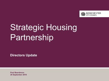 Directors Update - Manchester Strategic Housing Partnership