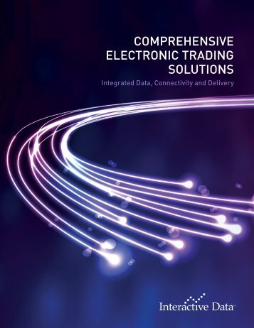 Download an Electronic Trading brochure - Interactive Data ...