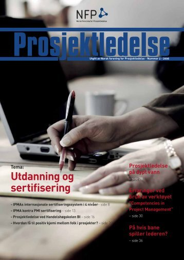 Prosjektledelse, Nr. 2 - 2006 - Norsk senter for prosjektledelse - NTNU