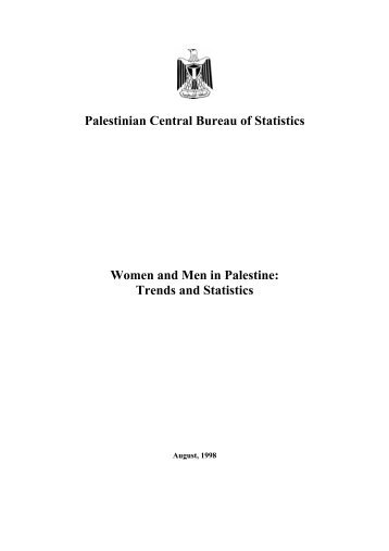 Palestinian Central Bureau of Statistics Women and Men in Palestine