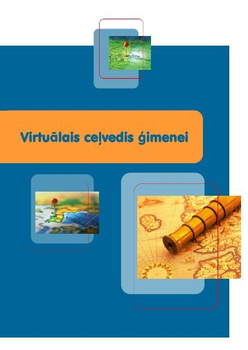 Virtuālais ceļvedis ģimenei - Latvija@Pasaule