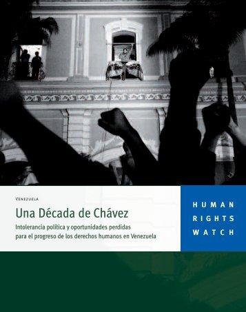 Una Década de Chávez: Intolerancia política y ... - Acnur