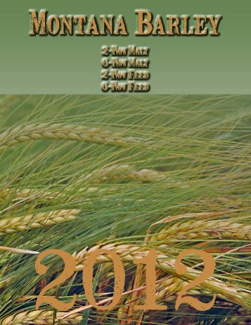 2010 Barley Quality - Montana Wheat & Barley Committee