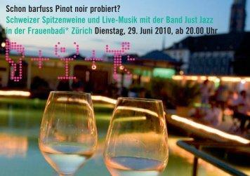 Schon barfuss Pinot noir probiert? Schweizer Spitzenweine und ...