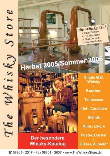 Herbst 2005/Sommer 2006 - Whisky