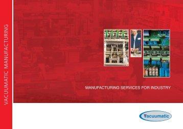 download the manufacturing brochure - Vacuumatic