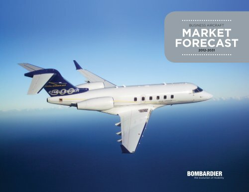Bombardier Business Aircraft Market Forecast 2012 - SpeedNews
