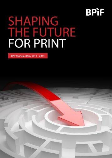 BPIF Strategic Plan 2011 – 2014 - British Printing Industries ...