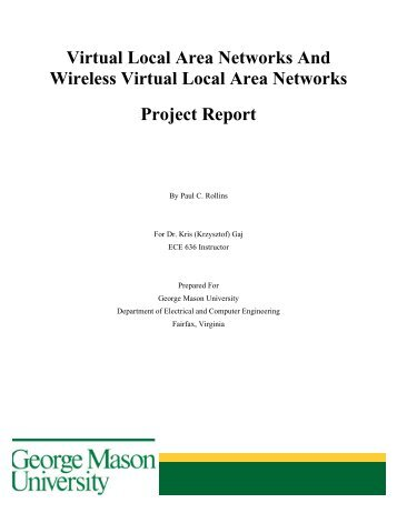 Virtual Local Area Networks And Wireless Virtual Local