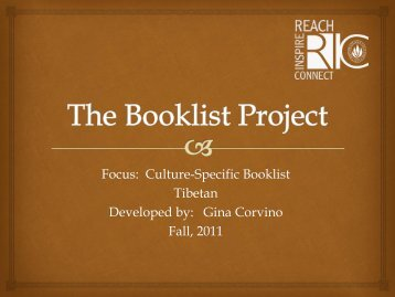 Focus: Culture-Specific Booklist Tibetan Developed by: Gina - RITELL