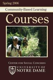 Spring 2006 booklet (pdf) - Center for Social Concerns - University ...