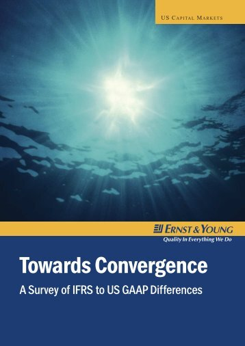 Towards Convergence: A Survey of IFRS to US GAAP Differences