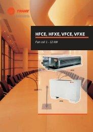 HFCE, HFXE, VFCE, VFXE - Trane