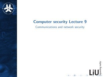 Computer security Lecture 9 - Communications and network security