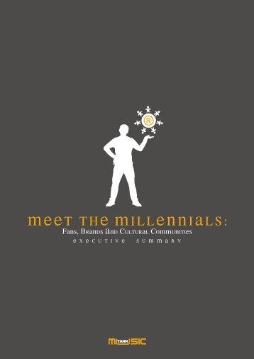 Meet The Millennials - Executive Summary - MusicTank