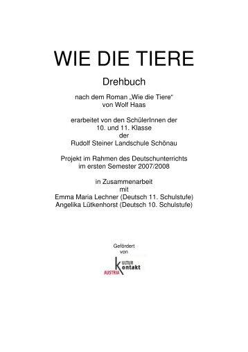 WIE DIE TIERE Drehbuch - Rudolf-Steiner-Landschule Schönau