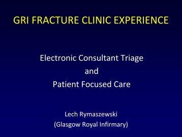 Grasgow Royal Infirmary Fractire Clinic Experience Presentation