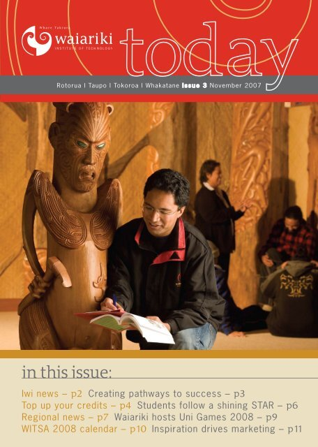 in this issue: - Waiariki Institute of Technology