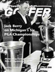 Late Fall 2008 Issue pdf format - Michigan Golfer ON-LINE