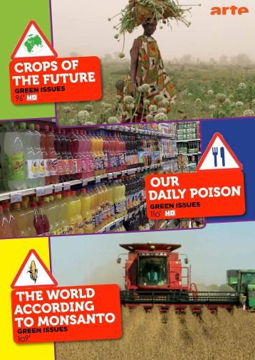crops of the future our daily poison the world according to monsanto