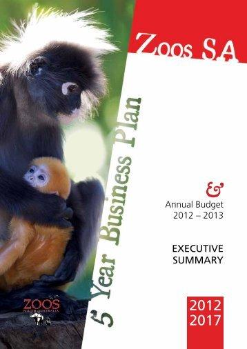 5 Year Business Plan - Executive Summary - Zoos South Australia