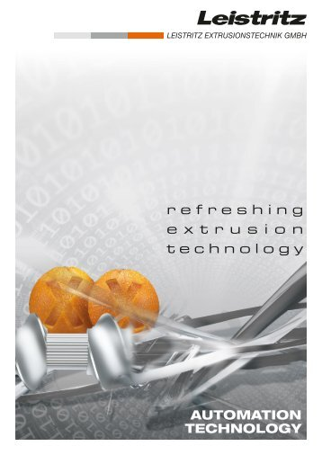 refreshing e x t r u s i o n technology - Leistritz Extrusionstechnik