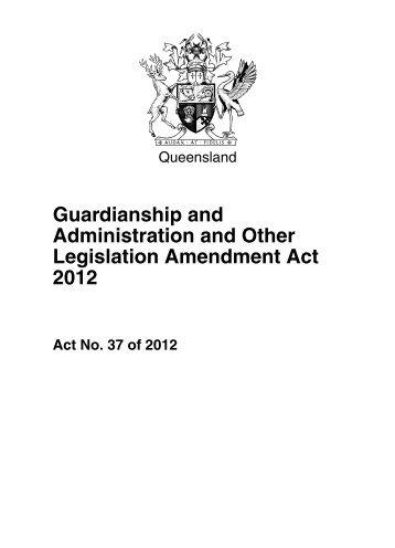 Guardianship and Administration and Other Legislation Amendment ...