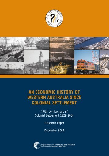 an economic history of western australia since colonial settlement