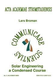 Solar Engineering a Condensed Course