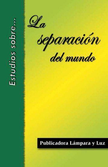 Estudios sobre la separación del mundo - El Cristianismo Primitivo