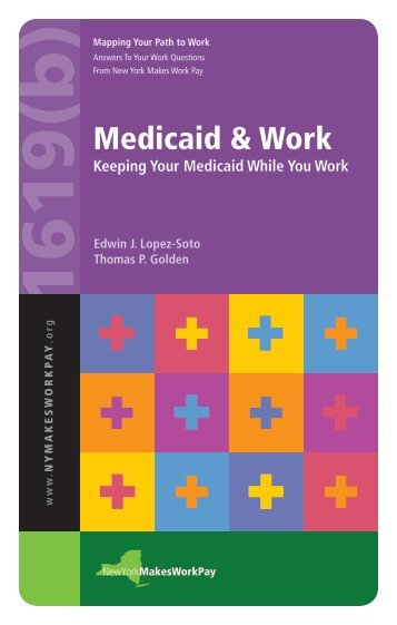 Medicaid & Work - Home - Cornell University