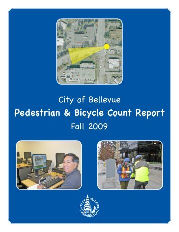 Pedestrian & Bicycle Count Report - City of Bellevue