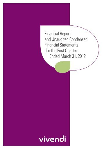 Financial Report and Unaudited Condensed Financial ... - Vivendi