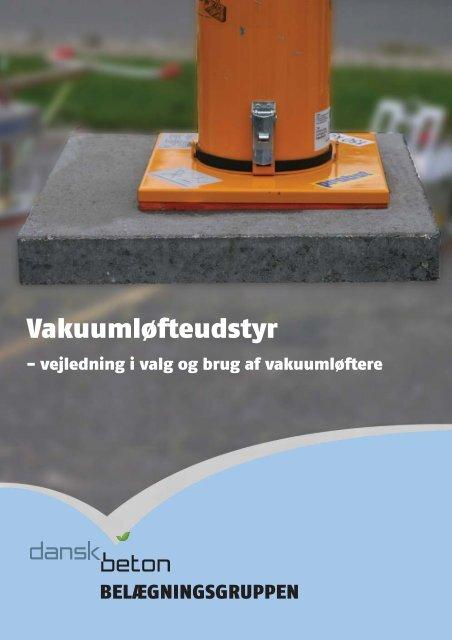 Vakuumløfteudstyr - Dansk Beton
