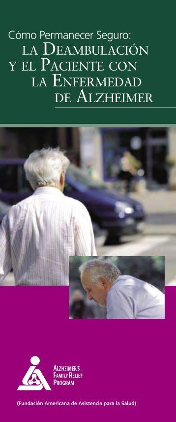 la deambulación y el paciente con la enfermedad de alzheimer
