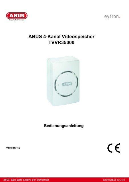 abus 4 kanal videospeicher tvvr35000 bedienungsanleitung. Black Bedroom Furniture Sets. Home Design Ideas