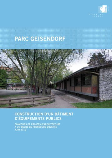 programme d'equipements publics dans le parc ... - Ville de Genève