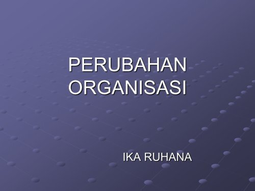Bab 15-16 Perubahan Organisasi