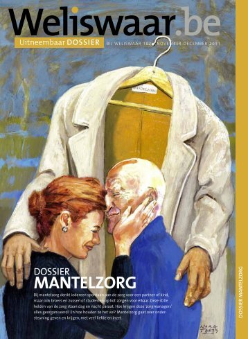 DOSSIER: mantelzorg - Weliswaar