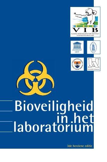 Bioveiligheid in het laboratorium - VIB
