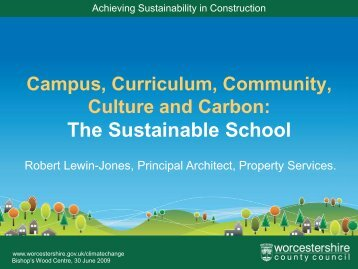The Sustainable School - Worcestershire County Council