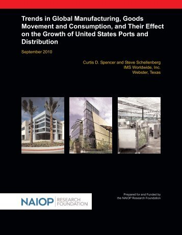 Trends in Global Manufacturing, Goods Movement and ... - NAIOP