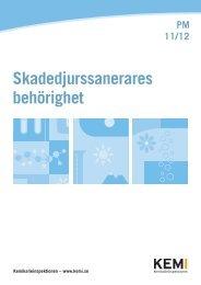 Skadedjurssanerares behörighet - PM 11/12 - Kemikalieinspektionen