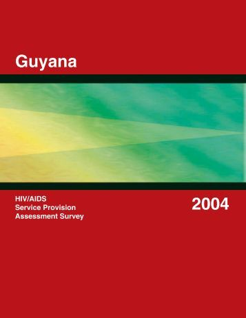 Guyana HIV/AIDS Service Provision Assessment ... - Measure DHS